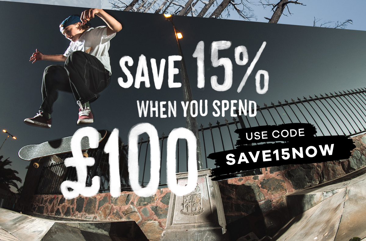 SAVE 15% WHEN YOU SPEND £100
