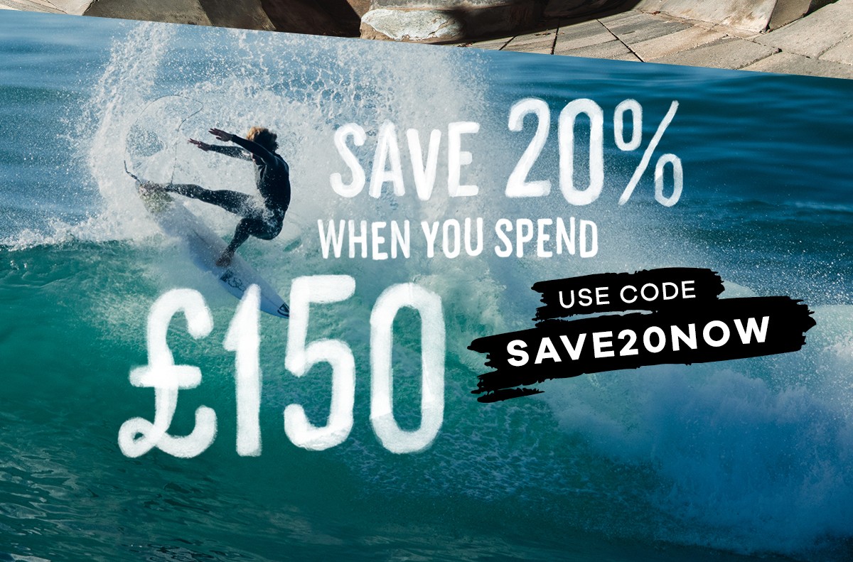 SAVE 20% WHEN YOU SPEND £150